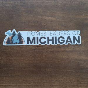 Homesteaders of Michigan Bumper Sticker